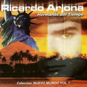 Hermanos Del Tiempo – Ricardo Arjona [320kbps]