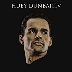Huey Dunbar IV – Huey Dunbar [320kbps]