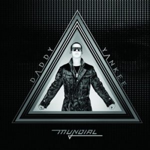 Mundial (Deluxe Version) – Daddy Yankee [320kbps]