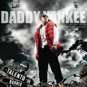 Talento de Barrio – Daddy Yankee [320kbps]