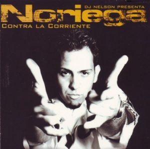 Contra la Corriente – Noriega [320kbps]