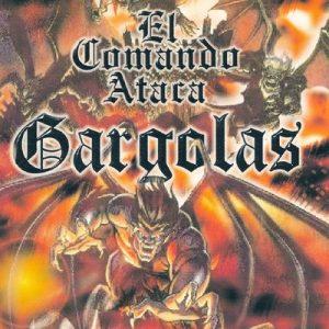 Gargolas 1: El Comando Ataca – Alex Gargolas [320kbps]