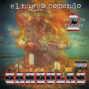 Gargolas 2: El Nuevo Comando Segundo Ataque – Alex Gargolas [320kbps]